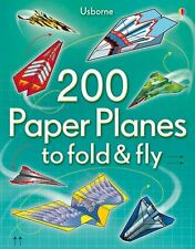 200 Paper Planes to Fold and Fly by Usborne Publishing Ltd (Paperback, 2013)