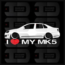 I Heart My MK5 Sticker Jetta GLI Sedan Love VW Volkswagen Slammed Euro Germany