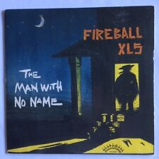 45 - Fireball XL5   The Man With No Name / Prison Walls   NM-