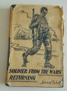Soldier From War Returning by Jerrard Ticknell 1945 Hard Cover