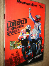 DVD N°13 MOTOMONDIALE STORY OFFICIAL COLLECTION MOTOGP LORENZO E I GRANDI SPAGNA
