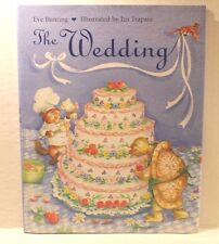 The Wedding by Eve Bunting ( 2003, Hardcover Children's Book ) Iza Trapani