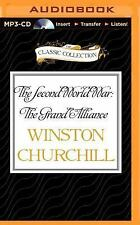 The Second World War: the Grand Alliance : The the Grand Alliance by Winston...