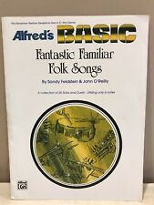 Alfred's Basic Fantastic Familiar Folk Songs-Alto & Baritone Sax, Eb Horn, Clari