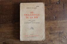 Romain ROLLAND - les tragédies de la foi, Saint Louis... - ed. Albin Michel , sd
