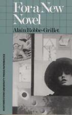 For a New Novel: Essays on Fiction (Northwestern University Press Paperbacks)