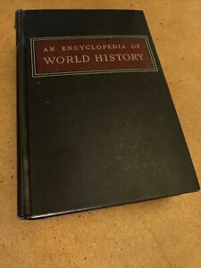 An Encyclopedia of World History by William L. Langer (1948, Hardcover)