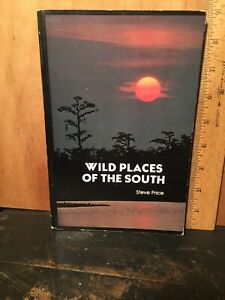 Wild Places Of The South By Steve Price. Signed By The Author!