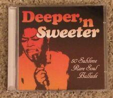 DEEPER 'N (&) SWEETER: RARE DEEP SOUL BALLADS 2 x CD (KEV ROBERTS) *VERY GOOD*