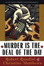 A Gil and Claire Hunt Mystery: Murder Is the Deal of the Day Bk. 1 by Robert J.