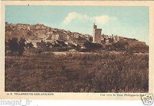 30 - cpa - VILLENEUVE LES AVIGNON - Vue vers la tour Philippe Le Bel