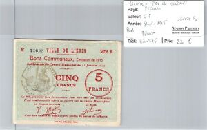 Good Regional Liévin Pas De Calais - 5 Francs 31/1/1915 - Series B R1 - N° 72698