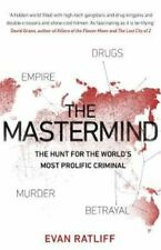 The Mastermind The hunt for the World's most prolific criminal 9780552173711