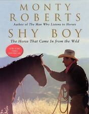 Shy Boy : The Horse That Came in from the Wild