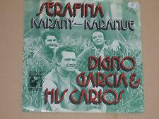 """DIGNO GARCIA & HIS CARIOS -Serafina- 7"""" 45"""