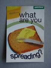 WHAT ARE YOU SPREADING? GE CANOLA - GREENPEACE AVANT CARD #7464 POSTCARD