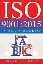 NEW ISO 9001:2015 in Plain English by Craig Cochran