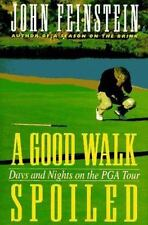 A Good Walk Spoiled: Days and Nights on the PGA Tour, , Good Book