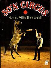 SO´N CIRCUS Franz Althoff erzählt -signiert- innenliegend alte Eintrittskarte.