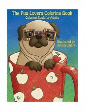 The Pug Lovers Coloring Book: Much loved dogs and puppies color... Free Shipping