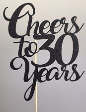 Cheers To Thirty Years Cake Topper 30th Birthday Party Decoration Anniversary