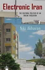 Electronic Iran: The Cultural Politics Of An Online Evolution (new Directions...