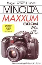 New Magic Lantern Guides Minolta MAXXUM 800si/404si/303si Guide STsi and QTsi