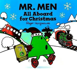All Aboard For Christmas Mr Men Story Book, Roger Hargreaves, New
