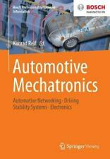 Automotive Mechatronics : Automotive Networking, Driving Stability Systems, E...