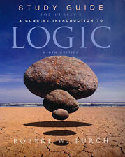 STUDY GUIDE for Hurley's Concise Introduction to Logic: By Robert W Burch CHEAP!