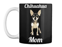 Chihuahua Mom For Dog Lover I - Gift Coffee Mug