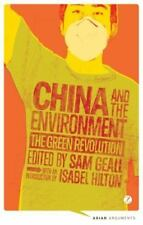 China and the Environment: The Green Revolution (Asian Arguments) by