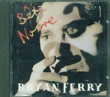 Bryan Ferry/Roxy Music - Bete Noire Uk Nimbus Press Cd Ottimo