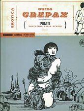Erotica  8 di Guido Crepax:Pirati CARTONATO volume unico ed.Mondadori