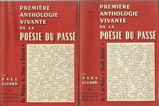 EO PAUL ELUARD + DÉDICACE PREMIÈRE ANTHOLOGIE VIVANTE DE LA POÉSIE DU PASSÉ 1-2