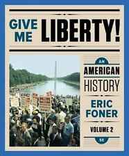 Give Me Liberty! Vol. 2 : An American History by Eric Foner (PDF)