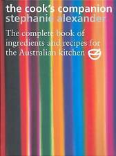The Cook's Companion: The Complete Book of Ingredients and Recipes for the Austr