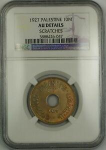 1927 Palestine 10M Ten Mils Coin NGC AU Details Scratches