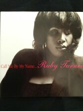 RUBY TURNER: CALL ME BY MY NAME: 1998 CD  The best female British R&B singer