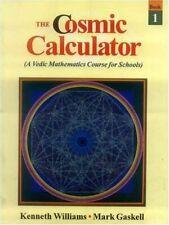 The Cosmic Calculator: 5 vols- A Vedic Mathematics f... by Mark Gaskett Hardback
