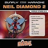 NEIL DIAMOND VOL 2 SUNFLY  KARAOKE CD+G DISC - WORLD STARS