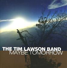 THE TIM LAWSON BAND - Maybe Tomorrow - CD PROMO