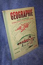 Merlier Leroux GEOGRAPHIE Cours élémentaire Casse 10° & 9°  (Hatier 1950)