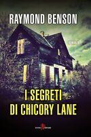 I segreti di Chicory Lane di  Raymond Benson  Libro Come Nuovo N