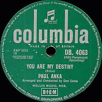 "UK 1958 Chart hit #6  PAUL ANKA 78 "" YOU ARE MY DESTINY "" COLUMBIA DB 4063 V/V+"