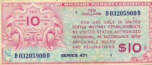 SERIES 471 $10 MILITARY PAYMENT CERTIFICATE NOTE..STARTS@ 2.99