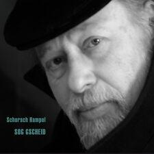 SCHORSCH HAMPEL Sog gscheid CD NEU 2015 / Blues/Folk/Mundart/Singer-Songwriter