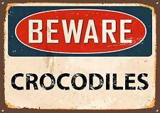 """ Beware Crocodiles "" SEGNALE metallico,smaltata,vintage,no.501"