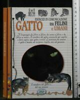 GATTO, Esercizi di Comunicazione. Paola Franconeri. Edizioni Del Baldo.