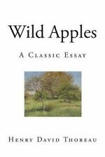 Wild Apples: A Classic Essay by Thoreau, Henry David -Paperback